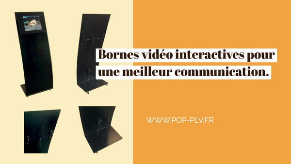 bornes interactives - une communication interactive